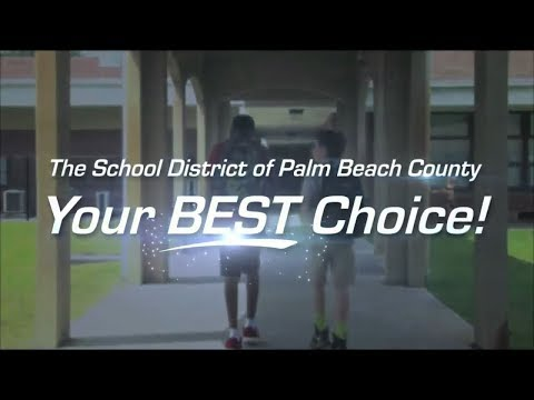 The School District Of Palm Beach County: Your Best Choice! 2018