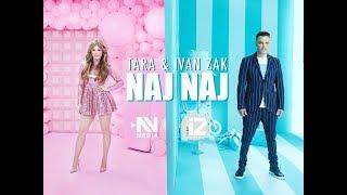 Смотреть клип Tara & Ivan Zak - Naj Naj