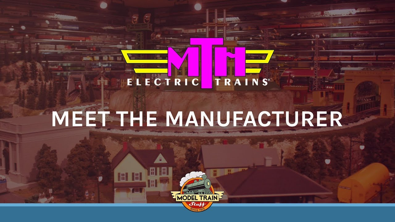 Meet The Manufacturer Mth Electric Trains Youtube