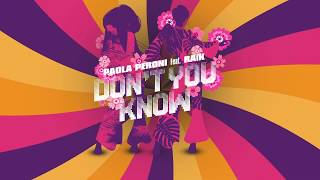 Paola Peroni Feat RAiK - Don't You Know
