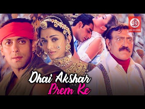 drj records drj records play bollywood movies dhaai akshar prem ke full movie dhaai akshar prem ke salman khan aishwarya rai movie dhaai akshar prem ke aishwarya rai movie dhai akshar prem ke movie abhishek bachchan aishwarya rai dhaai akshar prem ke dhai akshar prem ke salman khan movie dhai akshar prem ke hindi movie dhai akshar prem ke hindi romantic movie dhai akshar prem ke hindi romantic scenes salman khan movie dabangg 3 trailer bollywood action movies drj records play subscribe: http://bit.ly/drjrecordsplay  movie: dhaai akshar prem ke (2000) starring: aishwarya rai, abhishek bachchan, salman khan, sonali bendre, amrish puri, anupam kher, shakti kapoor & others. produced & directed by raj kanwar. label : drj