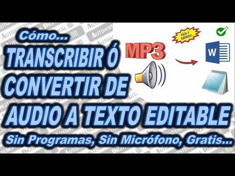 Convertir o TRANSCRIBIR de AUDIO Mp3 a TEXTO EDITABLE Sin Programas | Autoasistencia Digital 😉