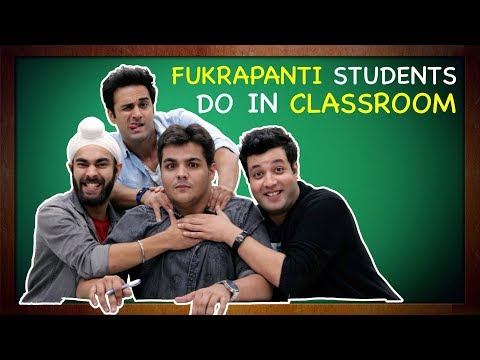 Fukrapanti Students Do In Classroom Ft. Hunny, Choocha & Lali | Ashish Chanchlani