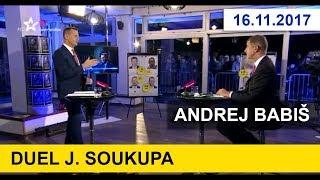 Duel J. Soukupa 16.11.2017. Andrej Babiš