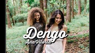 Baixar AnaVitoria - Dengo (c/letra)