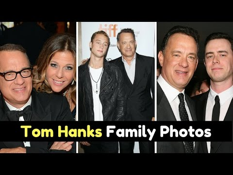 Actor Tom Hanks Family Photos With Wife Samantha, Rita Wilson, Son Colin Hanks, Chet Hanks, Daughter