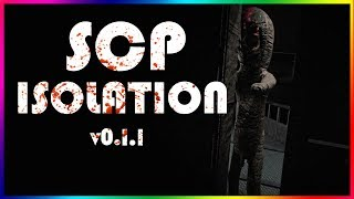 ITS WORKING... Kinda | SCP ISOLATION (v.0.1.1)