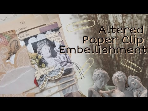Altered Paper Clip Embellishment #2 | RoseyCrafts