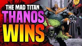 Thanos Wins: Thanos Defeats The Marvel Universe!!!