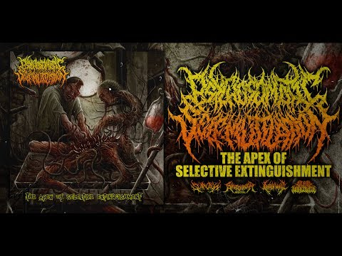 PSYCHOSOMATIC SELF-MUTILATION - THE APEX OF SELECTIVE EXTINGUISHMENT [OFFICIAL STREAM](2016) SW EXCL