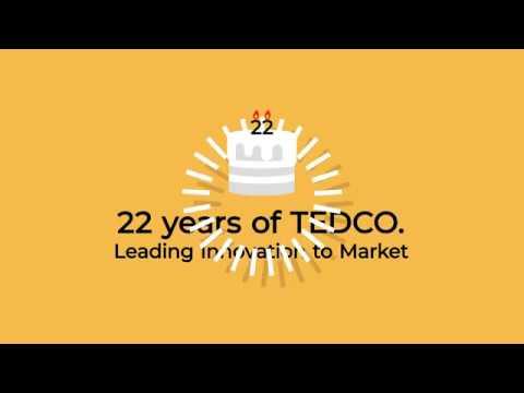 TEDCO Celebrating 22 Years of Leading Innovation to Market