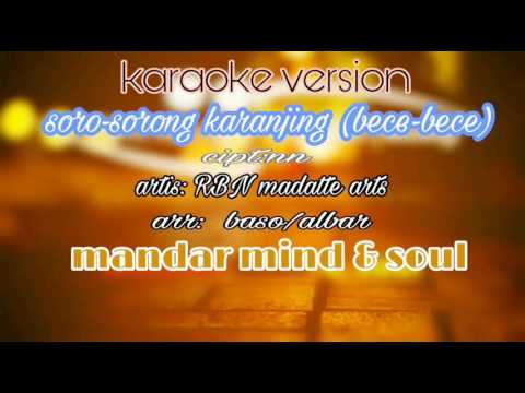 Bece-bece soro-sorong karanjing karaoke no vocal