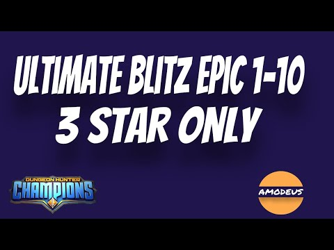 Dungeon Hunter Champions:  Ultimate Blitz Epic  |  F2P 3 Star Team