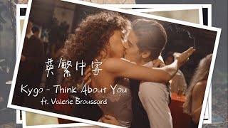 - Kygo - Think About You feat.Valerie Broussard