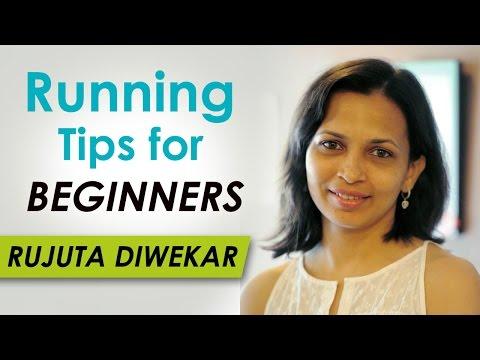Running Tips For Beginners Marathon Training Rujuta Diwekar