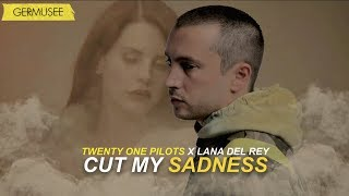 Twenty One Pilots & Lana del Rey - Cut My Sadness (Mashup/Video)