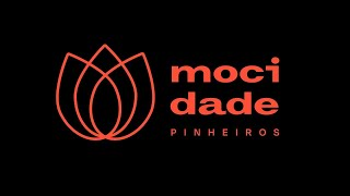 MOCIDADE PINHEIROS | Abertura 2021 | Igreja Presbiteriana de Pinheiros | IPP TV