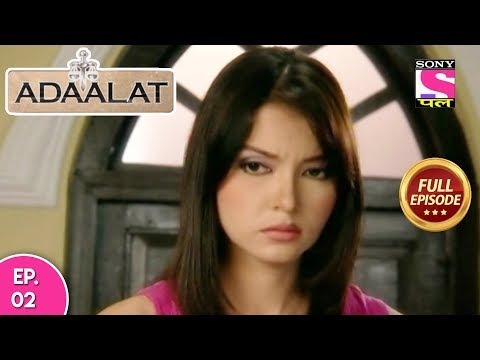 Adaalat - Full Episode 02 - 29th  December, 2017 thumbnail