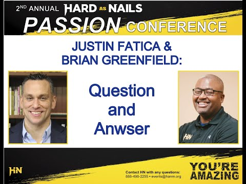 Justin Fatica and Brian Greenfield Q&A - HN Passion Conference 2020