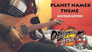 Dragon Ball FighterZ: Planet Namek Theme - Guitar Cover