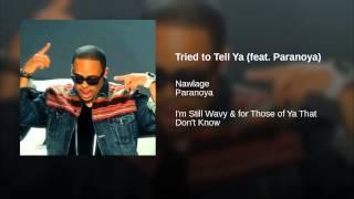Tried to Tell Ya (feat. Paranoya)