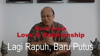 Video Lagi Rapuh, Baru Putus - Mario Teguh Love & Relationship download MP3, 3GP, MP4, WEBM, AVI, FLV Oktober 2017
