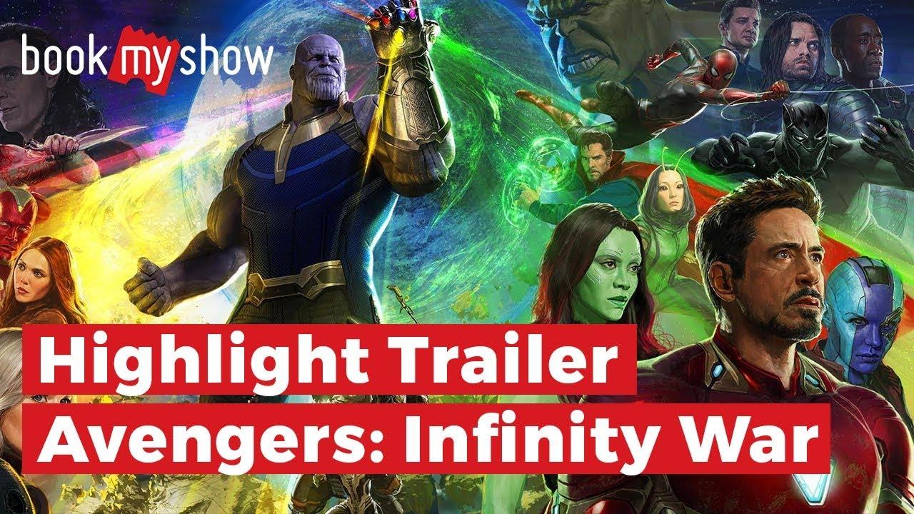highlight trailer avengers: infinity war - bookmyshow indonesia