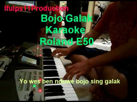 Bojo Galak Roland E50 (karaoke)