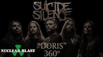 "SUICIDE SILENCE - ""Doris"" (OFFICIAL 360° VIDEO)"