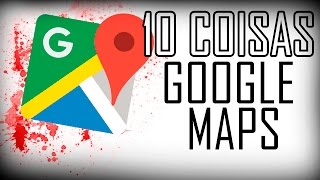 10 COISAS ESTRANHAS ENCONTRADAS NO GOOGLE MAPS! Free HD Video