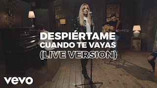 Edurne - Despiértame Cuando Te Vayas (Live Version)