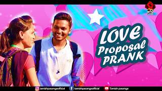 Single pasanga | love proposal prank | Part 1 | Vechu seivom