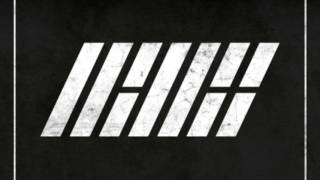iKON DEBUT ALBUM - WELCOME BACK [FULL]