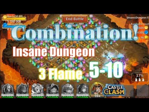 Combination - 3Flame Insane Dungeon 5-10 Castle Clash