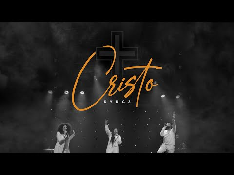 Sync3 | Cristo