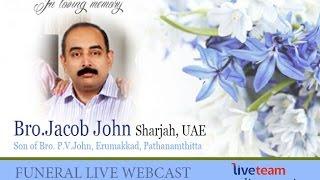 Jacob John(48) Funeral Live Webcast