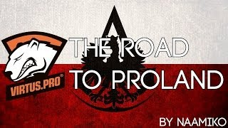Virtus Pro - The Road To Proland (Katowice CSGO 2014)