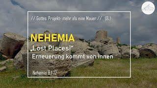 """""""Lost Places!"""" Erneuerung kommt von innen - 16.05.2021"""