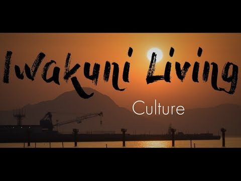 Iwakuni Living Culture