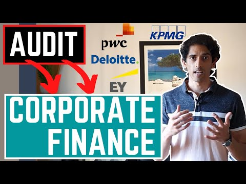 Audit to Corporate Finance at the Big 4 accounting firms | What you NEED to know