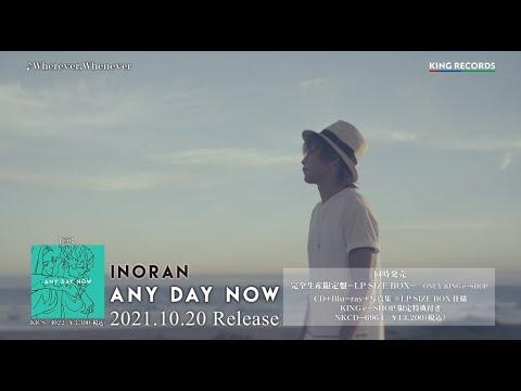 INORAN「Wherever,Whenever」Music Video