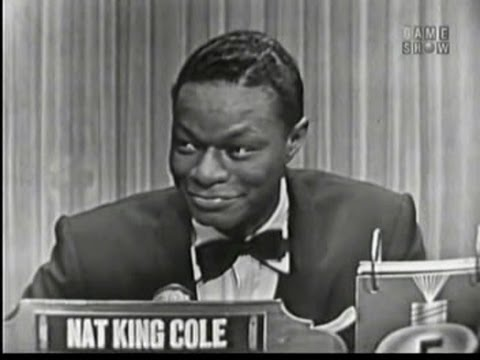 What's My Line? - Nat King Cole (Dec 6, 1953)