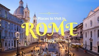 Places to Visit in Rome, Italy | Rome Attractions in Italy | Rome Highlights  - Tourist Junction
