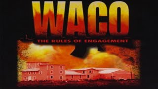 (EXPLICIT CONTENT) WACO MASSACRE DOCUMENTARY