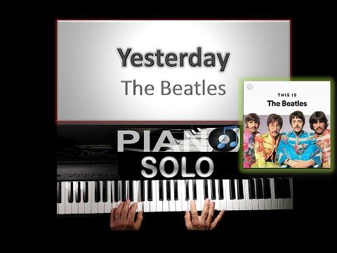 The Beatles -Yesterday - Piano Tuto