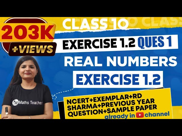 Real Numbers | Chapter 1 Ex 1.2 Q - 1 | NCERT | Maths Class 10th