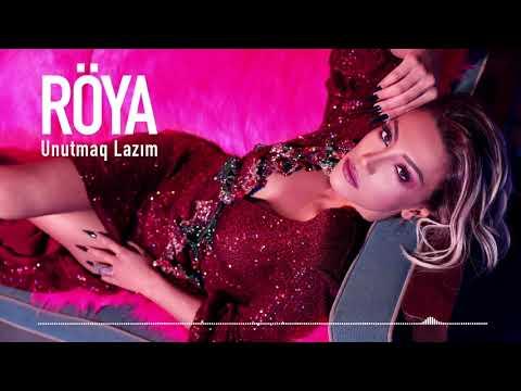 Röya - Unutmaq Lazım (Audio)