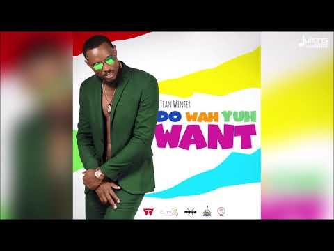 Tian Winter - Do Wah Yuh Want [2019 Soca Official Audio]