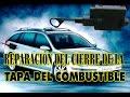 ? Reparación del cierre de la tapa de combustible (Renault LAGUNA II ) | J_RPM