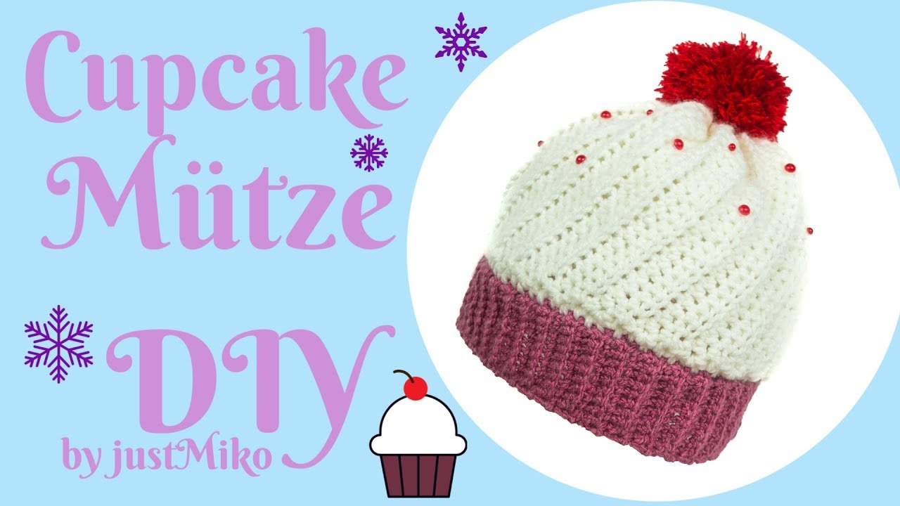 Cupcake Mütze Häkeln Do It Yourself Verlosung Youtube